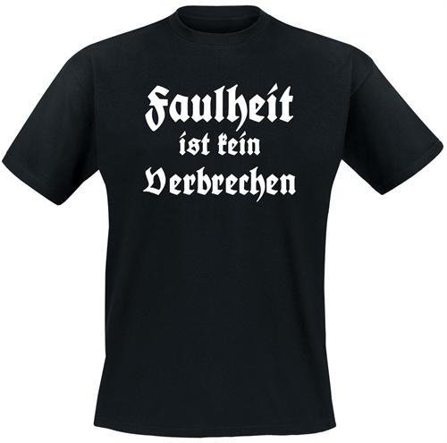 Faulheit - T-Shirt
