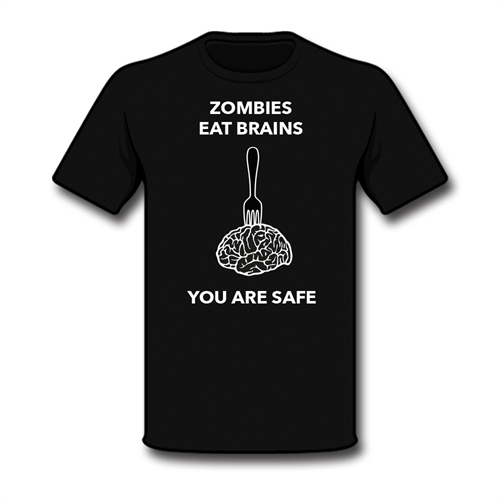 You are safe - T-Shirt