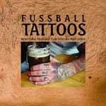 Fussball Tattoos - Wenn Liebe & Treue ... -