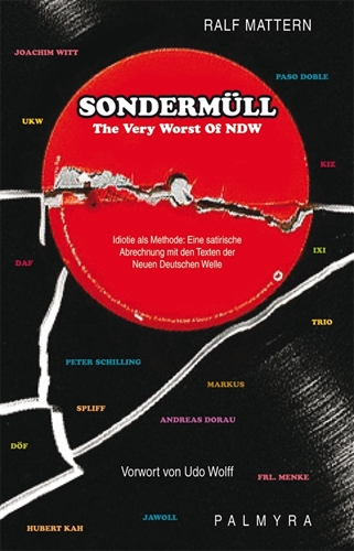 Sondermüll - The very worst of NDW, Buch