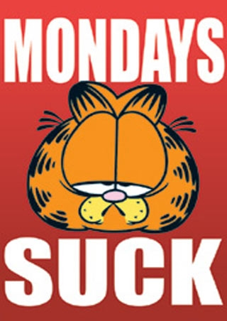 Garfield - Mondays suck, Poster