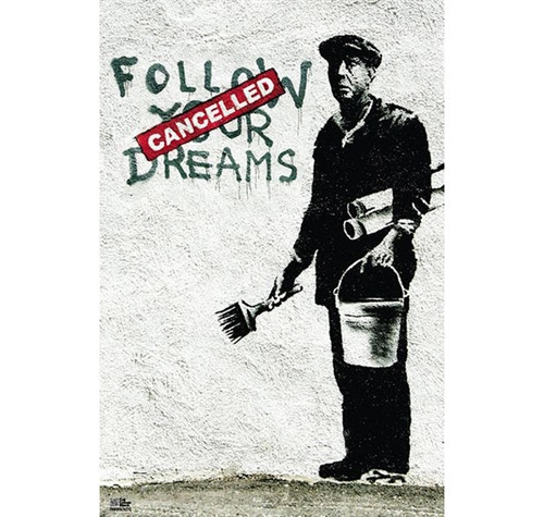 Banksy - Follow your Dreams, Poster