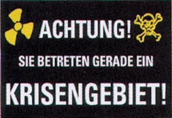 Krisengebiet, PVC Schild