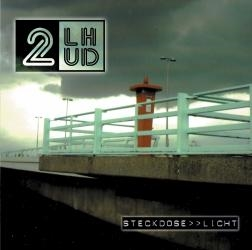 2 LHUD - Steckdose>>Licht , CD