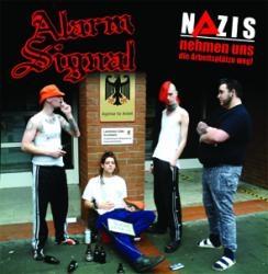 Alarmsignal - Nazis nehmen uns die Arbeitsplätze weg, CD