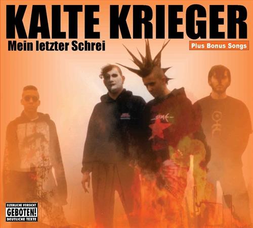 Kalte Krieger - Mein Letzter Schrei + Bonus, CD