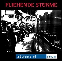 Fliehende Stürme/Substance Of Dream - Körper Ohne Namen, CD