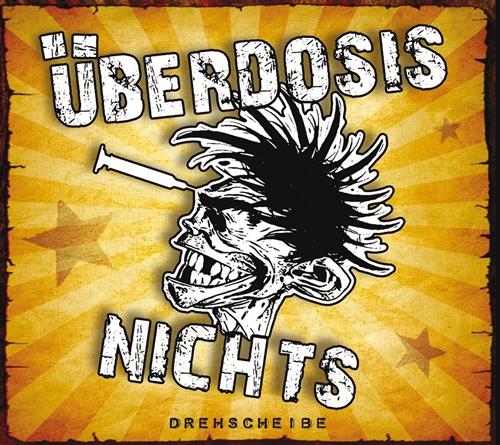 Überdosisnichts - Drehscheibe, CD