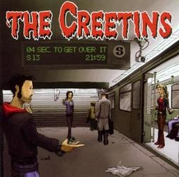 Creetins - 4 Seconds to get over it  - CD