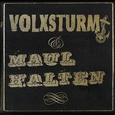 Volxsturm/Maul Halten - Split CD