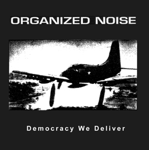 Organized Noise - Democracy We Deliver, CD