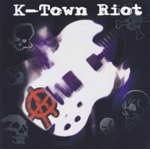 K Town Riot CD