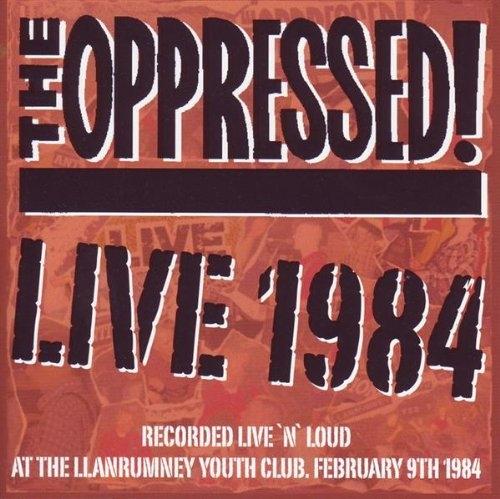 Oppressed - Live 1984, CD