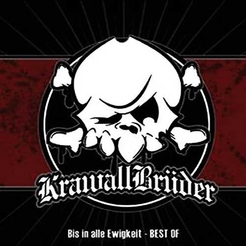 KrawallBrüder - Bis In Alle Ewigkeit (Best Of), CD