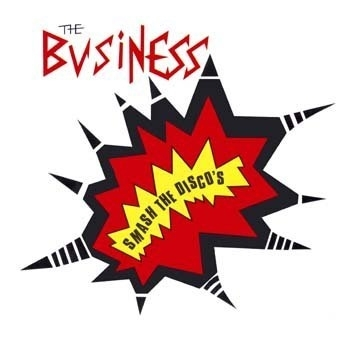 Business, the - Smash the discos, CD