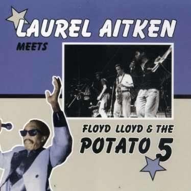 Laurel Aitken - Floyd Llyod & the Potato 5, CD