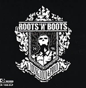 Roots n Boots - Young, Loud & Proud CD