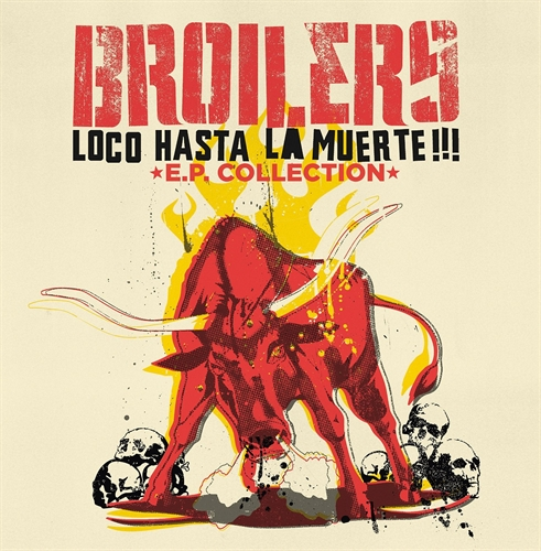 Broilers - Loco Hasta La Muerte, Collection LP