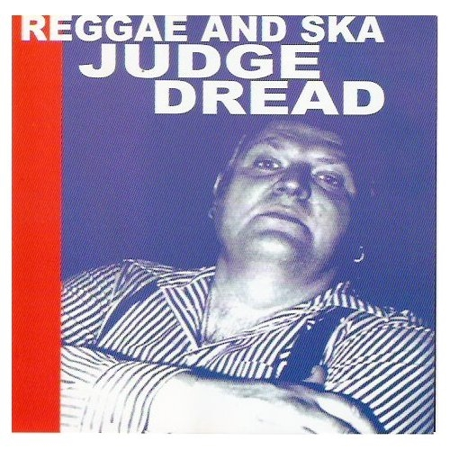 JUDGE DREAD - Reggae & Ska - CD