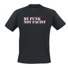 Be Punk Not Facist - T-Shirt