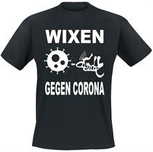 Wixen Gegen Corona - T-Shirt
