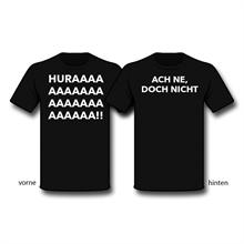 Huraaaa!! Ach ne, doch nicht - T-Shirt
