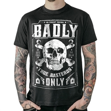 Badly - True Basterds Only, T-Shirt