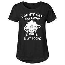 I dont eat anything that poops  - Girl-Top