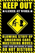 Keep Out Gamer at work - Poster