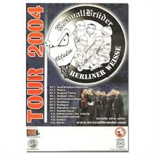 KrawallBrüder/Berliner Weisse - Tour 2004, Poster