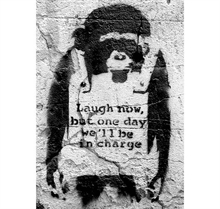 Banksy - Laugh now but one day well be in charge, Poster