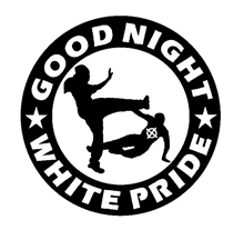 Good Night White Pride - Aufnäher