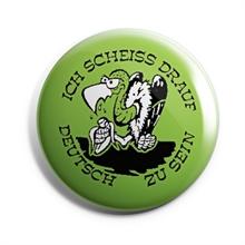 Scheiss drauf - Button