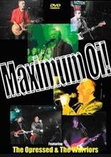 Oppressed / Warriors - Maximum Oi! DVD