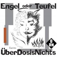 Überdosis Nichts - Engel oder Teufel, CD
