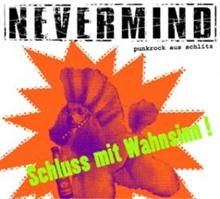 Nevermind - Schluss mit Wahnsinn, CD