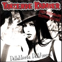 Tanzende Kadaver-DellaMorte DellAmore CD