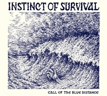 Instinct Of Survival - Call Of The Blue Distance, CD