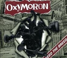 Oxymoron - Feed The Breed  - CD