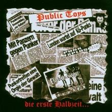 Public Toys - Die Erste Halbzeit CD