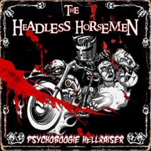 Headlesss Horsemen - Psycho Boogie Hellraiser, CD