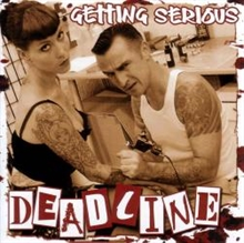 Deadline - Getting Serious CD