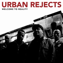 Urban Rejects - Welcome To Reality CD