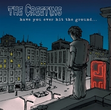 Creetins - Have You Ever...,  CD