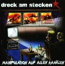 Dreck am Stecken - Manipulation auf allen Kanälen, CD