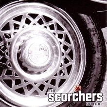 Scorchers - Stuntin CD