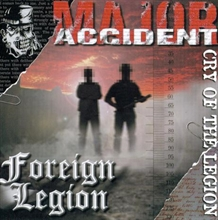 Major Accident/Foreign Legion
