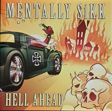 Mentally Sikk - Hell Ahead, CD
