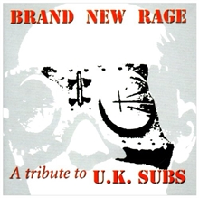 Brand New Rage - U.K.Subs-Tribute, CD