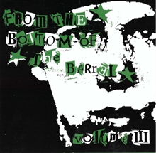 From The Bottom Of The Barrel - Vol.3, CD